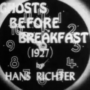 Avant-Garde 101: Ghosts Before Breakfast